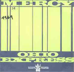 Ohio Express - Mercy / Roll It Up