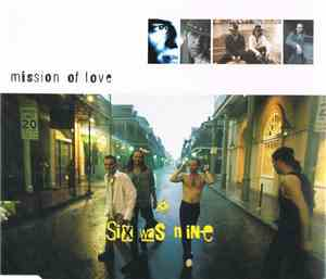 Six Was Nine - Mission Of Love