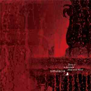 Simulacra - There Is A Fountain Filled With Blood