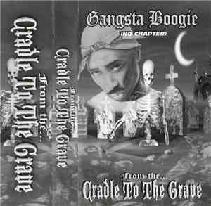 2Pac - Gangsta Boogie (No Chapter) - From The Cradle To The Grave