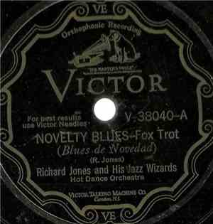 Richard Jones And His Jazz Wizards - Novelty Blues / Tickle Britches Blues