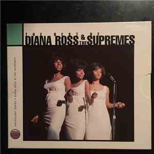 Diana Ross & The Supremes - The Best Of Diana Ross & The Supremes