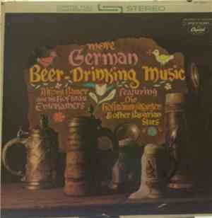 Alfons Bauer And His Hofbrau Entertainers - More German Beer-Drinking Music