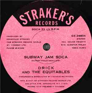 Drick & The Equitables - Subway Jam Soca
