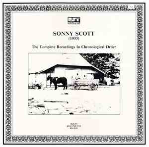 Sonny Scott -  The Complete Recordings In Chronological Order