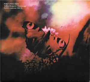 Porcupine Tree - Yellow Hedgerow Dreamscape - Archive Material 1984-91