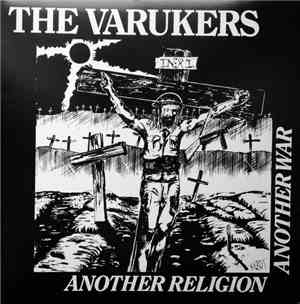 The Varukers - Another Religion Another War