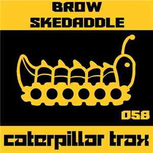 Brow  - Skedaddle
