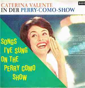 Caterina Valente - Songs I've Sung On The Perry Como Show