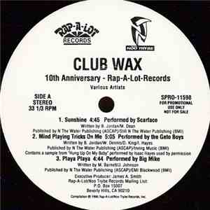 Various Artists - Club Wax (10th Anniversary - Rap-A-Lot Records)