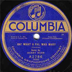 Henry Burr / Charles Harrison  - Oh! What A Pal Was Mary / Waiting