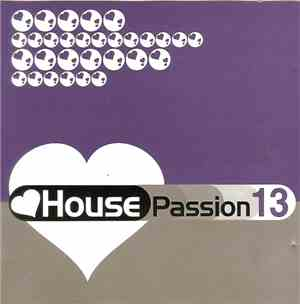 Various - House Passion 13