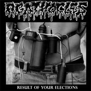 Agathocles / Infecting The Dissected - Result Of Your Elections / Untitled