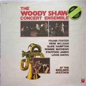 The Woody Shaw Concert Ensemble / Frank Foster, Rene McLean, Slide Hampton, ...