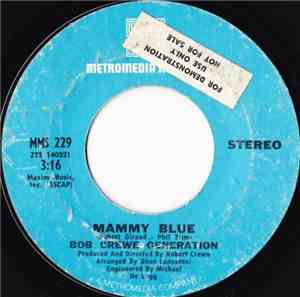 Bob Crewe Generation - Mammy Blue