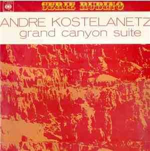 Andre Kostelanetz - Grand Canyon Suite