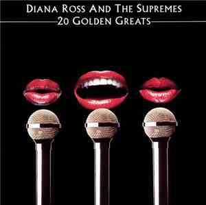 Diana Ross & The Supremes - 20 Golden Greats