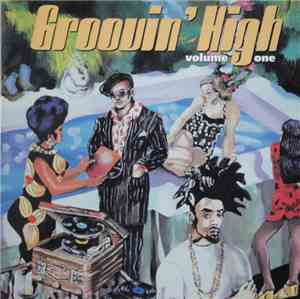 Various - Groovin' High - Volume One