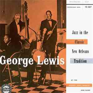 George Lewis  - Jazz In The Classic New Orleans Tradition