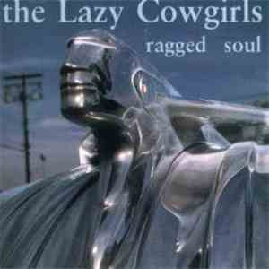 The Lazy Cowgirls - Ragged Soul