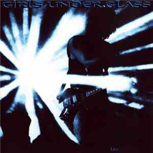 Girls Under Glass - Live At Soundgarden