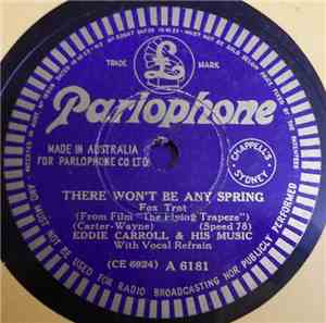 Eddie Carroll & His Music - Marie Louise / There Won't Be Any Spring