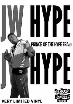 JW Hype - Prince Of The Hype Era EP