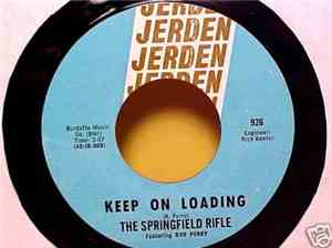 The Springfield Rifle - Keep On Loading / If You Live