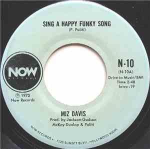 Miz Davis - Sing A Happy Funky Song